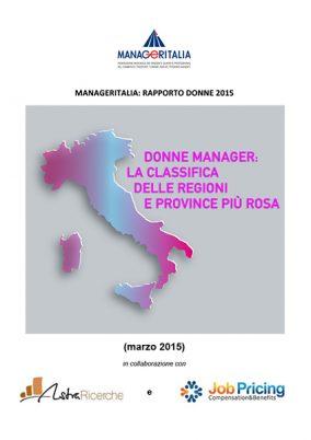 Donne manager: la classifica delle regioni e province più rosa