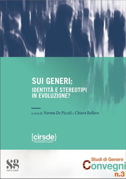 Sui generi: identità e stereotipi in evoluzione?