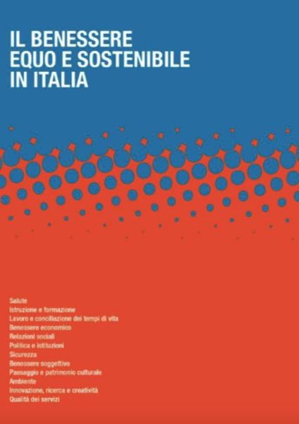 Rapporto Istat sul Benessere equo e sostenibile 2018