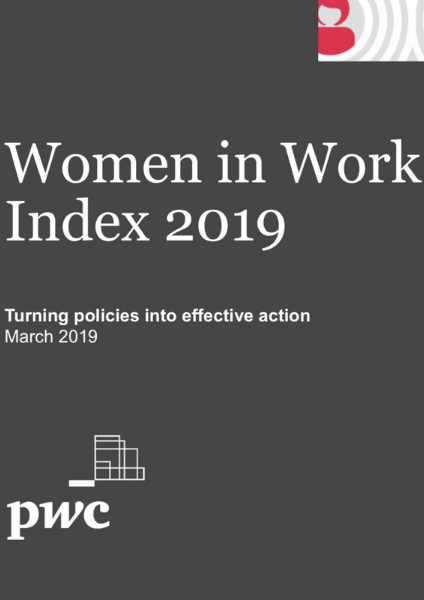 Women in Work Index 2019 – Turning policies into effective action