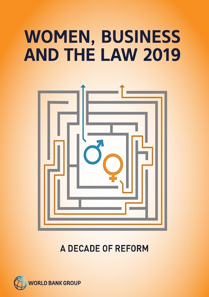 Women, Business and the Law 2019: a decade of reform